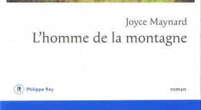 Joyce Maynard – «L'Homme de la Montagne»