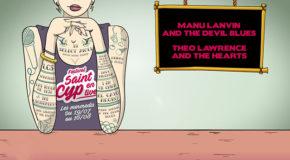 Saint-Cyp en Live #1… Manu Lanvin / Theo Lawrence & the Hearts