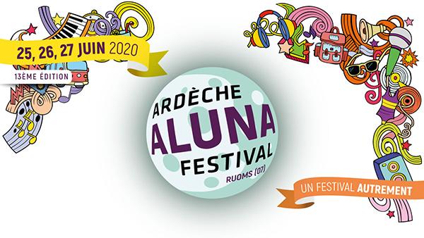 Et encore l'Ardèche Aluna Festival…