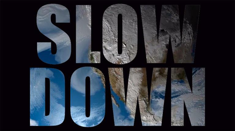 """S L O W W – """"Slow down"""""""