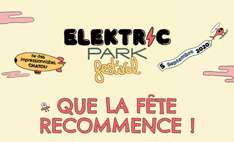 Elektric Park Festival 2020… et que la fête recommence !