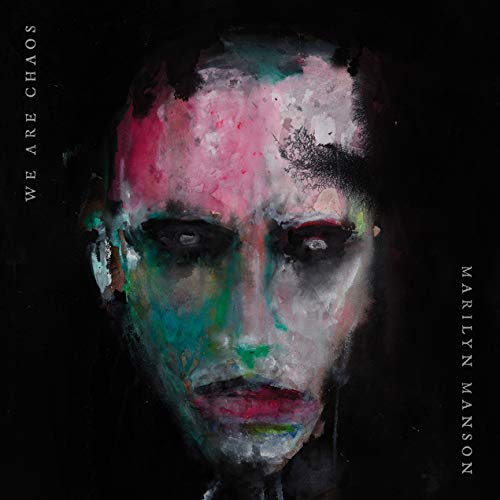 "Marilyn Manson – ""We are chaos"""