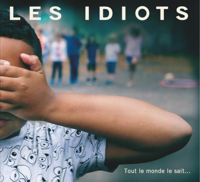 """Les idiots – """"Tout le monde le sait"""""""