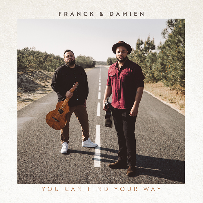 """Franck & Damien – """"You can find your way"""""""